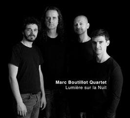 Marc Boutillot Quartet, Lumière sur la nuit