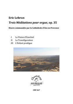 Eric Lebrun : Trois Méditations pour orgue (partition en téléchargement seulement)