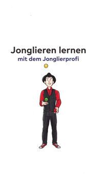 Jonglieranleitung: Jonglieren lernen mit dem Jonglierprofi