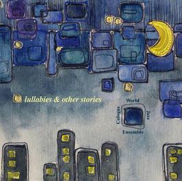 """Lullabies & Other Stories"""