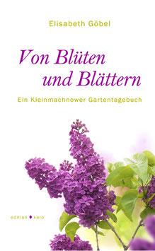 Von Blüten und Blättern