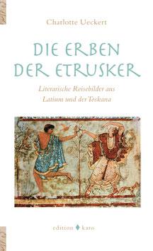 Die Erben der Etrusker