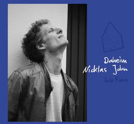 Nicklas John (solo piano): Daheim