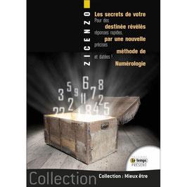 """Notre Livre """"Les secrets de votre destinée révélés par une nouvelle méthode de Numérologie pour des réponses rapides, précises et datées"""""""