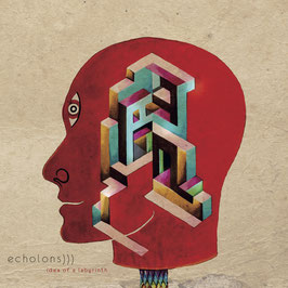 ECHOLONS - IDEA OF A LABYRINTH