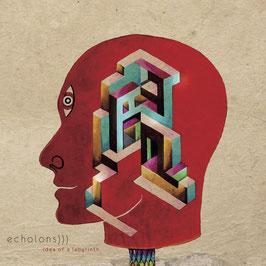 ECHOLONS - IDEA OF A LABYRINTH