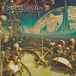 THE SPACELORDS - SPACEFLOWERS