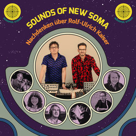 SOUNDS OF NEW SOMA - NACHDENKEN ÜBER ROLF-ULRICH KAISER