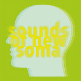 SOUNDS OF NEW SOMA - TRIP