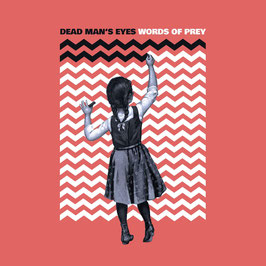 DEAD MAN´S EYES - WORDS OF PREY