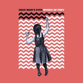 DEAD MAN´S EYES - WORDS OF PREY