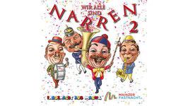 """CD """"Wir Alle sind Narren 2"""""""