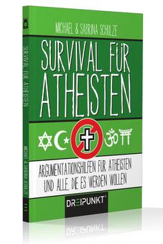 Survival für Atheisten