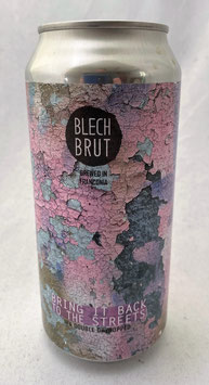 Blech.Brut Bring it back to the Streets DDH IPA
