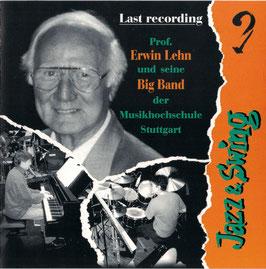 Last Recording Prof. Erwin Lehn und die Big Band der Musikhochschule Stuttgart