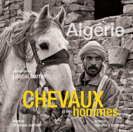 """""""Algérie, des chevaux et des hommes"""" de Pascal Barrier"""