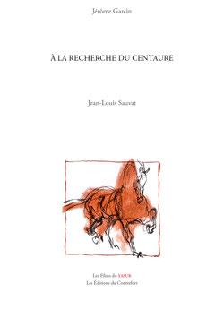 À la recherche du centaure (exemplaire de tête en coffret)