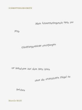 Mareile Wolff ‹Schmetterlingsnetz›