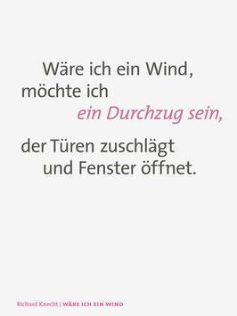 Richard Knecht ‹Wäre ich ein Wind›