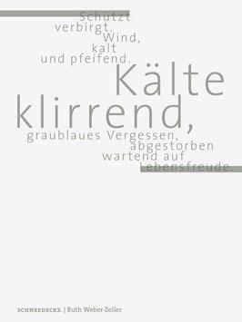 Ruth Weber-Zeller ‹Schneedecke›
