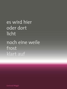 Gertraud Wiggli ‹Es wird hier›