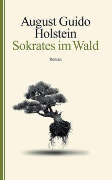 Roman ‹Sokrates im Wald›