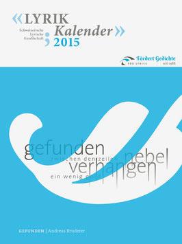 2015, Andreas Bruderer, Titelgedicht: ‹Gefunden›