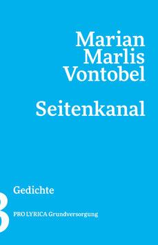 Marian Marlis Vontobel ‹Seitenkanal› Gedichte