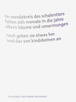 Cornel Köppel ‹Mit Armen und Beinen›