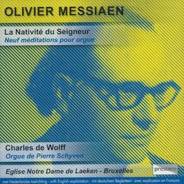 Olivier Messiaen: La Nativité du Seigneur, Neuf méditations pour orgue (Prestare)
