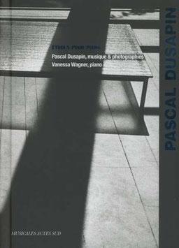 Pascal Dusapin: Etudes pour piano (Boek + CD, Muicales Actes Sud)