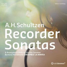 Andreas Heinrich Schultze: Recorder Sonatas (Raumklang)
