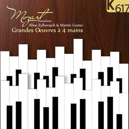 Wolfgang Amadeus Mozart: Grandes Oeuvres à 4 mains (K617)