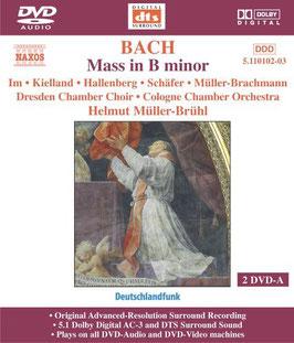 Johann Sebastian Bach: Mass in B Minor (2DVD Audio, Naxos)