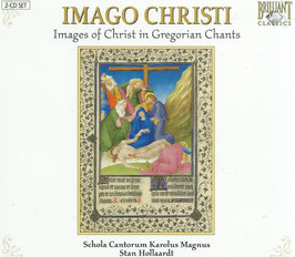 Imago Christ, Images of Christ in Gregorian Chants (2CD, Brilliant)