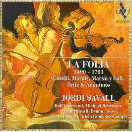 La Folia 1490-1701: Corelli, Marais, Martin y Coll, Ortiz & Anonimos (Alia Vox)