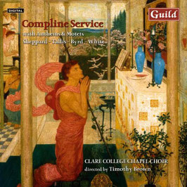 Compline Service with Anthems & Motets: Sheppard, Tallis, Byrd, White (Guild)