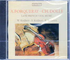Charles Dollé, Antoine Forqueray: Late French Viol Music (Accent)