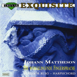 Johann Mattheson: Die wohlklingende Fingersprache (Trevak)