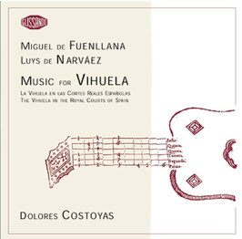 Miguel de Fuenllana, Luys de Narváez: Music for Vihuela (Glissando)