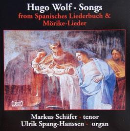 Joseph Wolf: Songs from Spanisches Liederbuch & Mörike-Lieder (Classico)