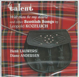 Leopold Anton Kozeluch: Wilt thou be my dearie and other Scottish Songs (Talent)