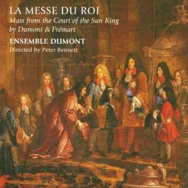 Henri Frémart, Henri Dumont: La Messe du Roi, Mass from the Court of the Sun King (Linn)