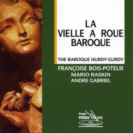 The Baroque Hurdy-Gurdy (Pierre Verany)