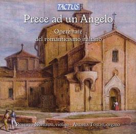 Prece ad un Angelo, Opere rare del romanticisimo italiano (Tactus)