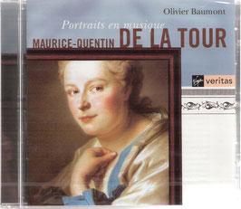 Portraits en musique: Maurice-Quentin de la Tour (Virgin Veritas)