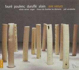 Ave Verum: Fauré, Duruflé, Alain, Poulenc (Naïve)