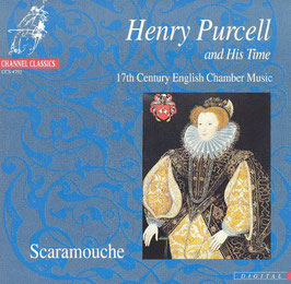 Henry Purcell: Purcell and his time (Channel Classics)