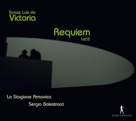 Tomás Luis de Victoria: Requiem 1603 (Pan Classics)