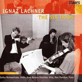 Ignaz Lachner: The Six Trios (2CD, Claves)